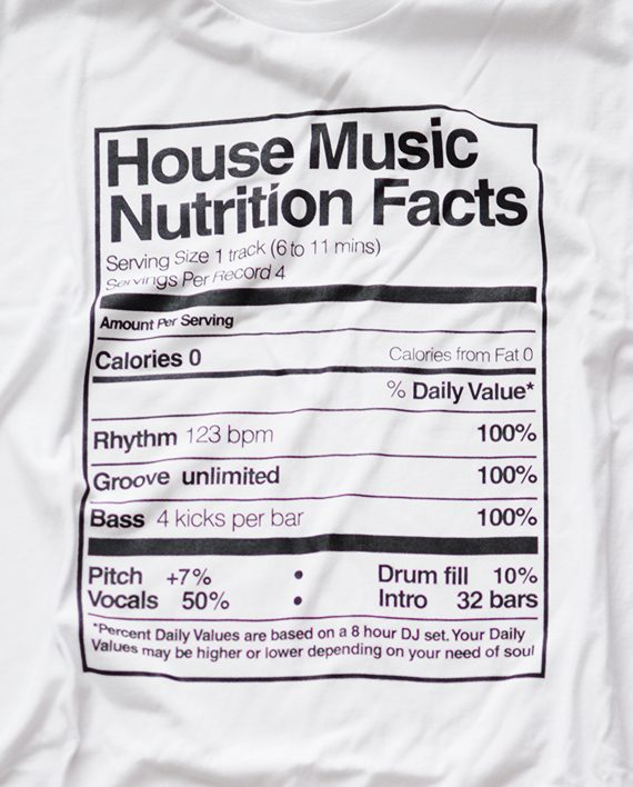 T-shirt House Music Nutrition Facts - Blanco