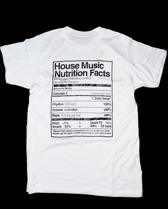 Playera House Music Nutrition Facts - Blanco