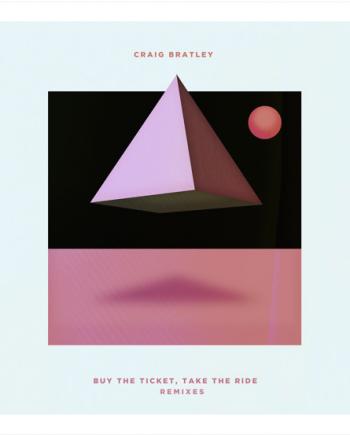 Craig Bratley - Buy The Ticket Take The Ride Remixes disco de vinilo