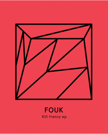 Fouk - Kill Frenzy EP vinyl
