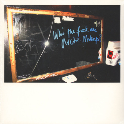 Arctic Monkeys ‎– Who The Fuck Are Arctic Monkeys?