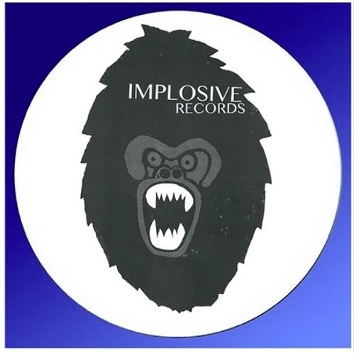 Implosive Inc - Make You Wanna