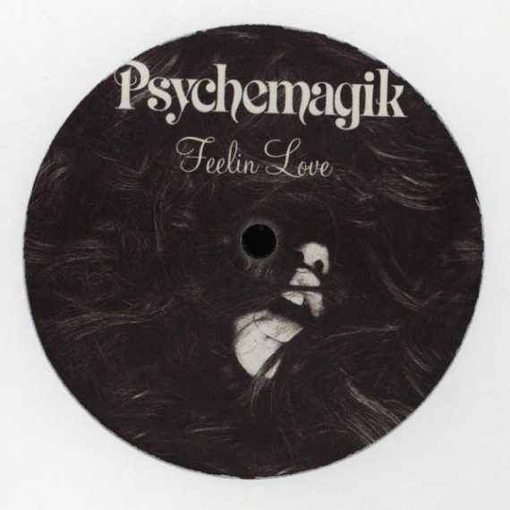 Pysichemagik - Feelin Love vinyl
