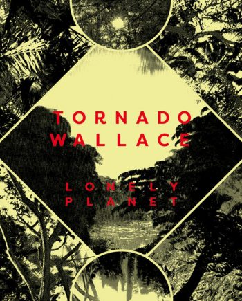 Tornado Wallace - Lonely Planet disco de vinilo