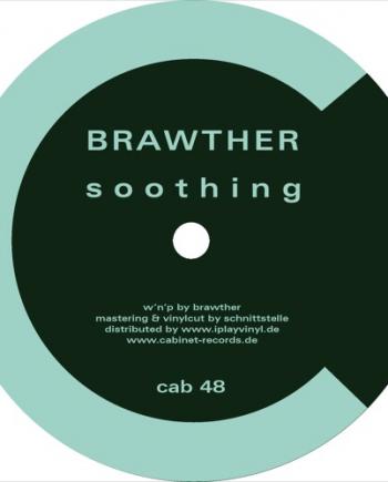 Brawther – Soothing vinyl