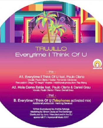 Trujillo – Everytime I Think Of U